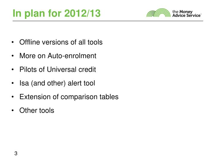 In plan for 2012 13