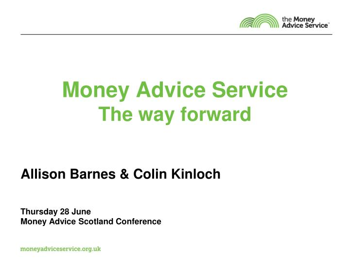Money advice service the way forward