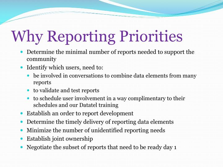 Why Reporting Priorities