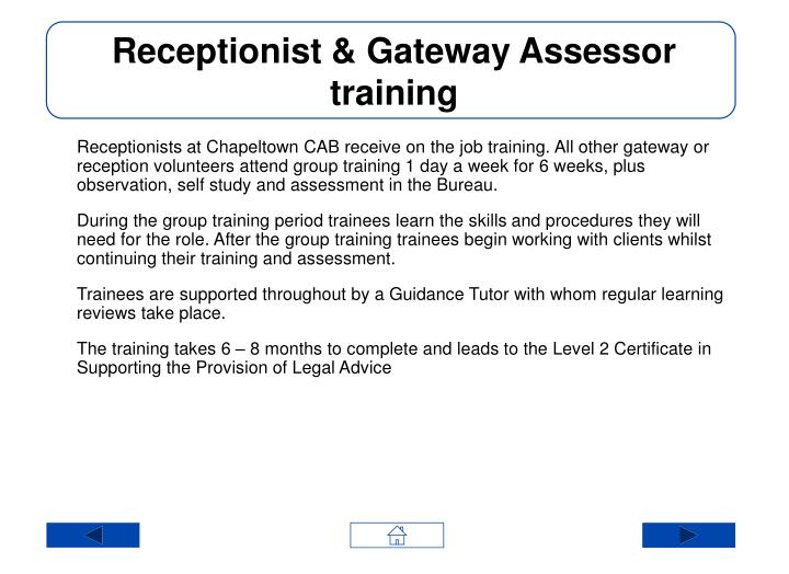 Receptionist & Gateway Assessor training