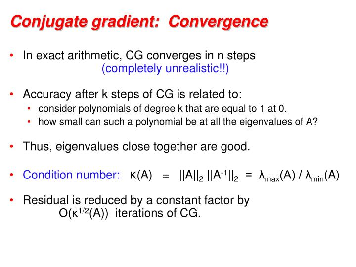 Conjugate gradient:  Convergence