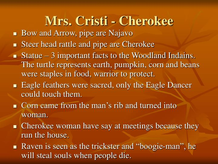 Mrs. Cristi - Cherokee
