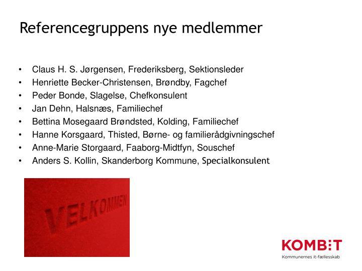 Referencegruppens nye medlemmer