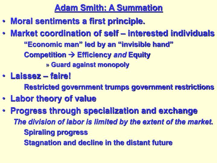 Adam Smith: A Summation