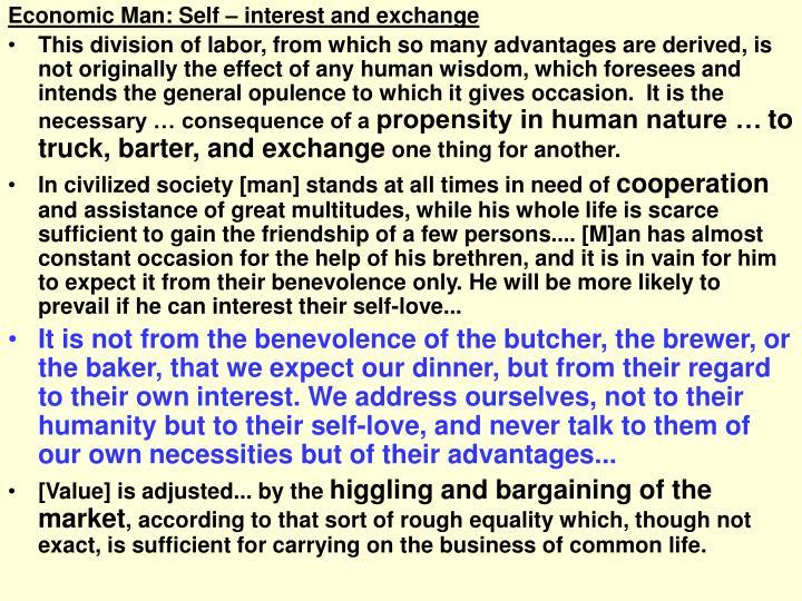 Economic Man: Self – interest and exchange
