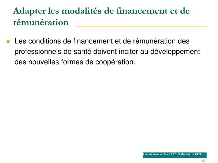 Adapter les modalités de financement et de rémunération