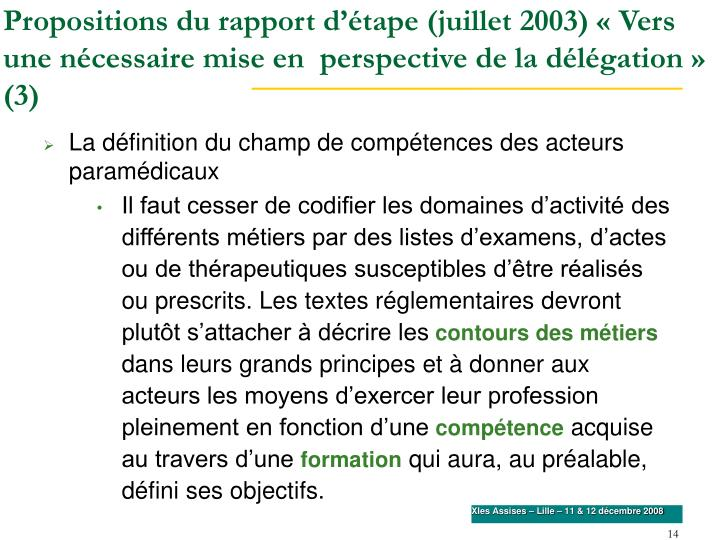 Propositions du rapport d'étape (juillet 2003) «Vers une nécessaire mise en  perspective de la délégation» (3)