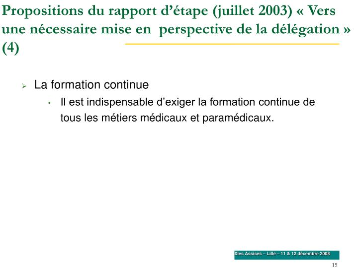 Propositions du rapport d'étape (juillet 2003) «Vers une nécessaire mise en  perspective de la délégation» (4)
