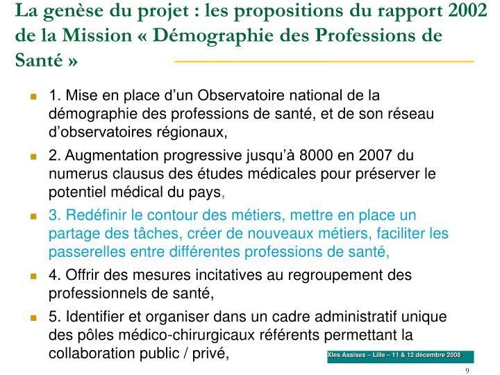 La genèse du projet : les propositions du rapport 2002 de la Mission «Démographie des Professions de Santé»