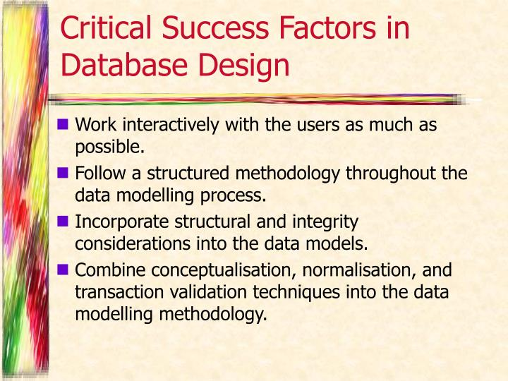 Critical Success Factors in Database Design
