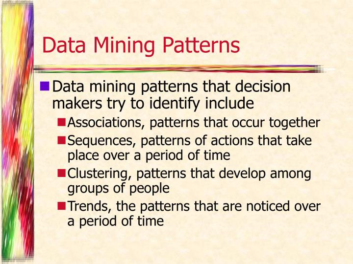 Data Mining Patterns