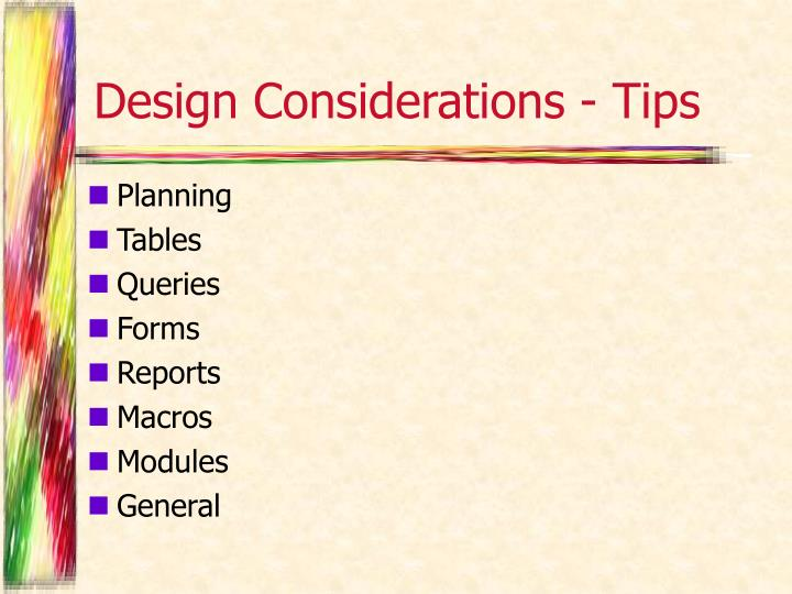 Design Considerations - Tips