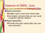 features of dbms cont