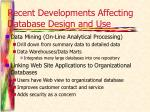 recent developments affecting database design and use