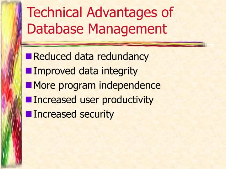 Technical Advantages of Database Management