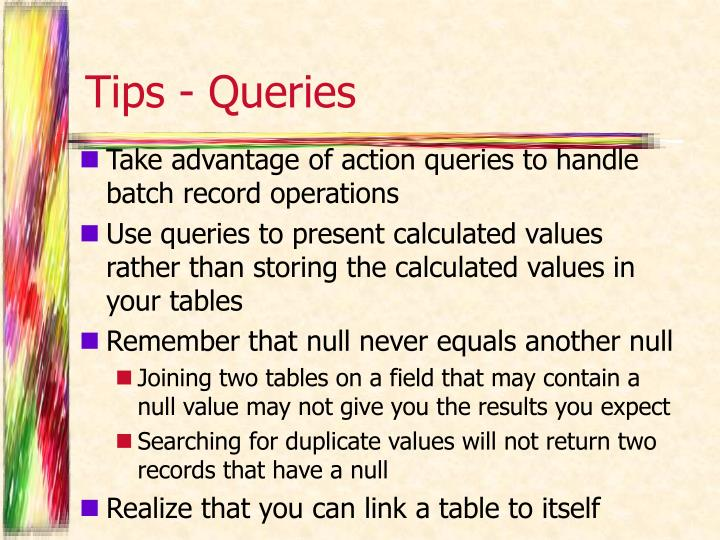 Tips - Queries