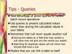 tips queries