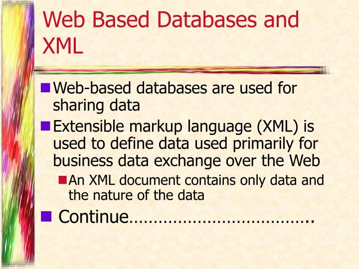Web Based Databases and XML