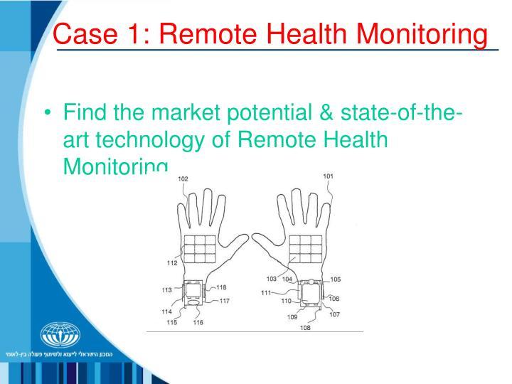 Case 1: Remote Health Monitoring