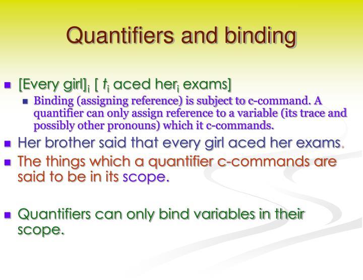 Quantifiers and binding