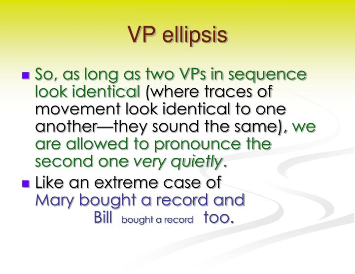 VP ellipsis
