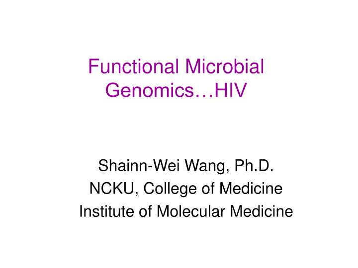 Functional microbial genomics hiv