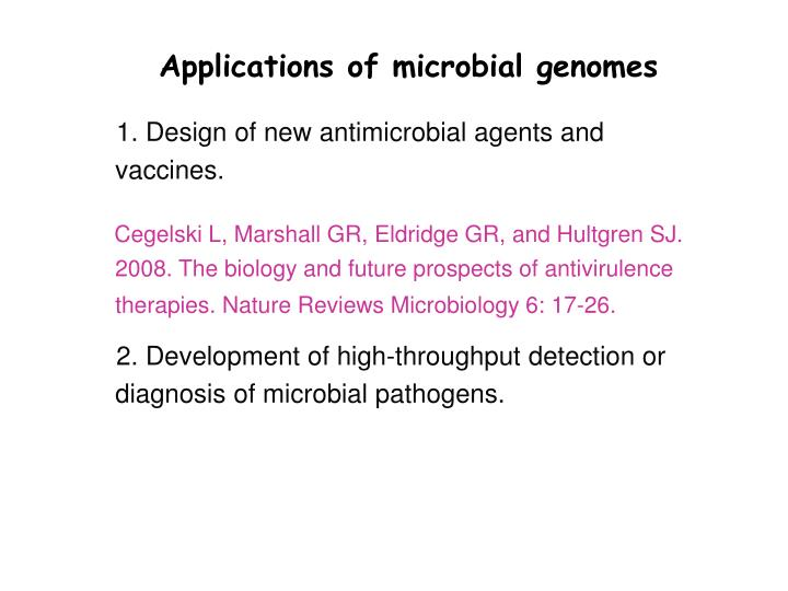 Applications of microbial genomes