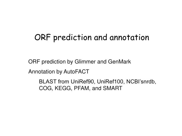 ORF prediction and annotation