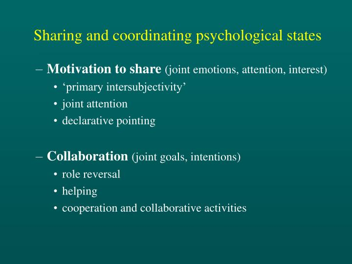 Sharing and coordinating psychological states