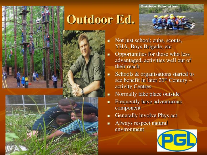 Outdoor Ed.