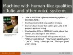 machine with human like qualities julie and other voice systems