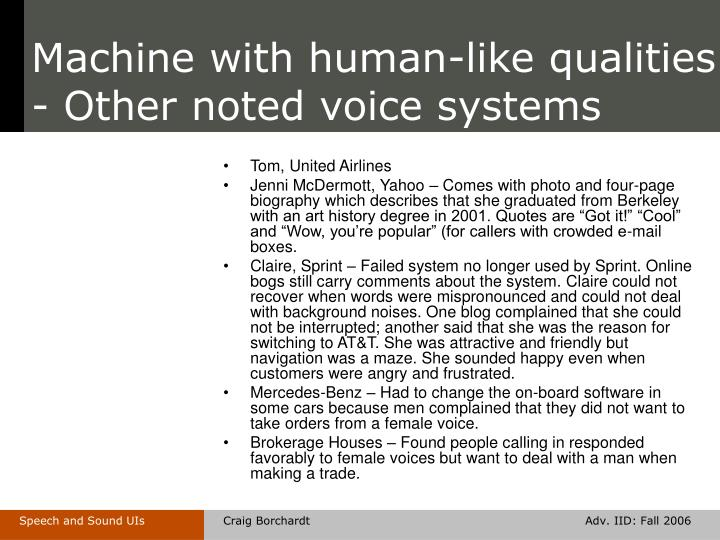 Machine with human-like qualities