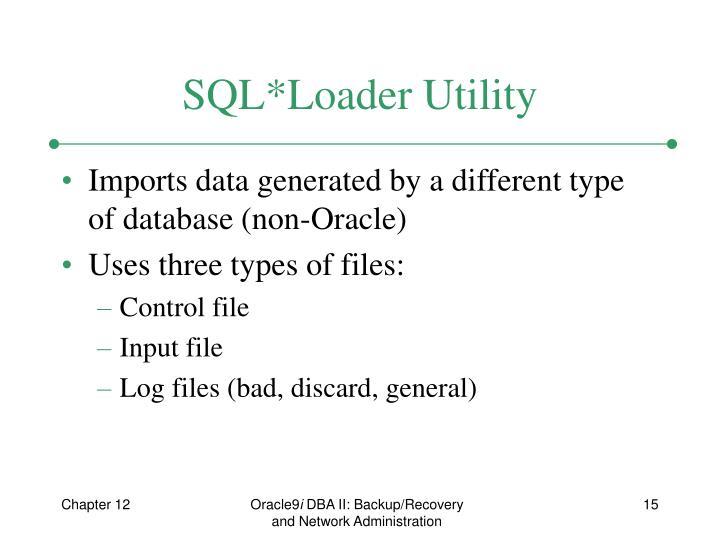 SQL*Loader Utility