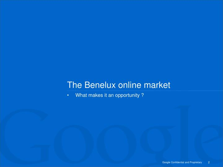The benelux online market