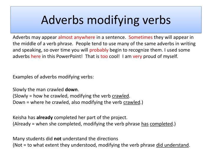 Adverbs modifying verbs