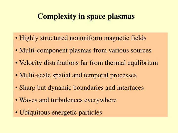 Complexity in space plasmas