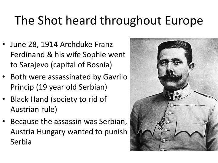 The Shot heard throughout Europe