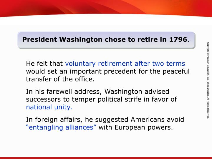 President Washington chose to retire in 1796