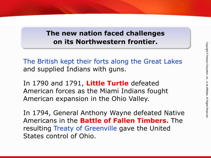 The new nation faced challenges on its Northwestern frontier.