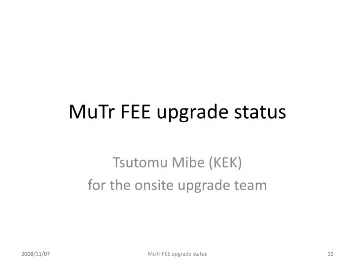 MuTr FEE upgrade status