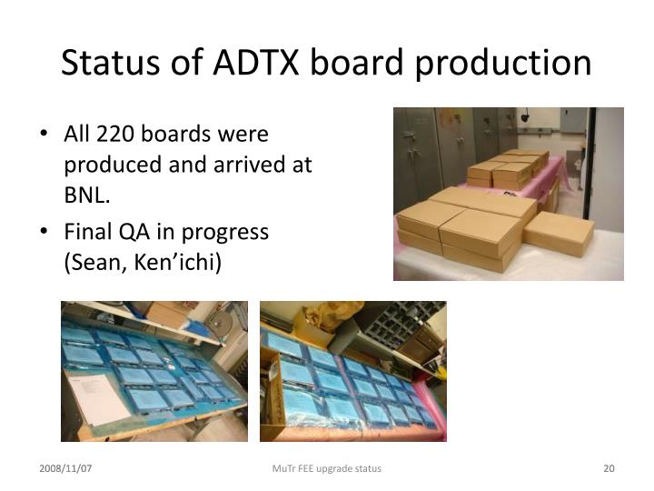Status of ADTX board production