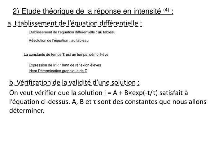 2) Etude théorique de la réponse en intensité