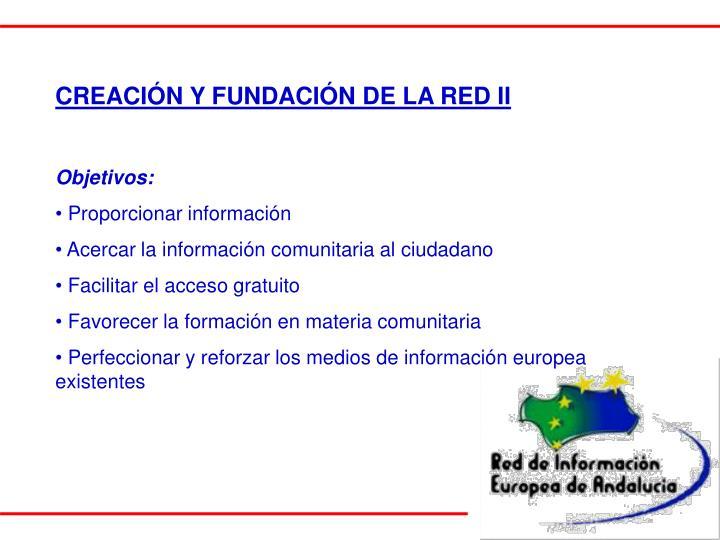 CREACIÓN Y FUNDACIÓN DE LA RED II
