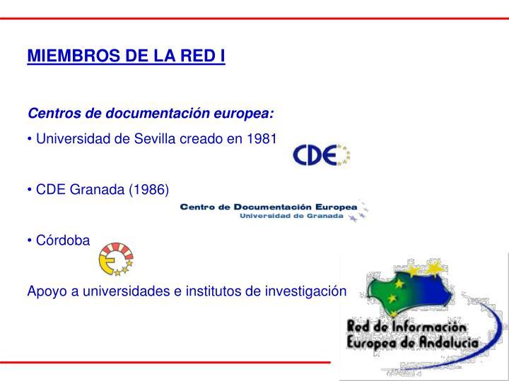 MIEMBROS DE LA RED I