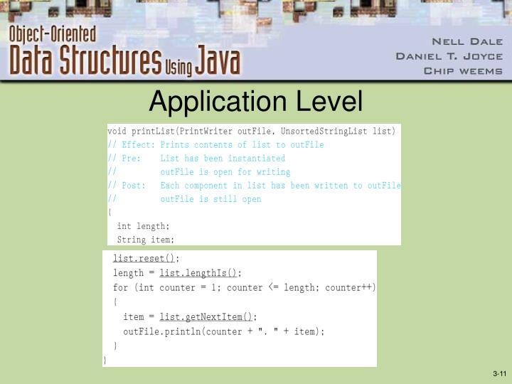 Application Level
