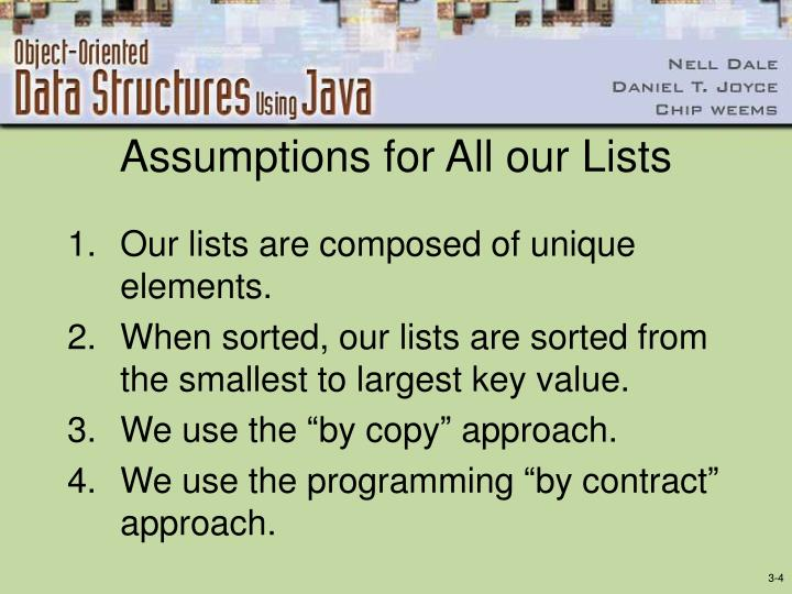 Assumptions for All our Lists