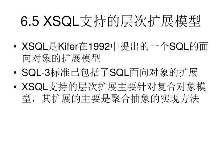 6.5 XSQL