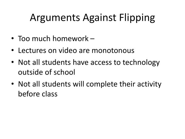 Arguments Against Flipping