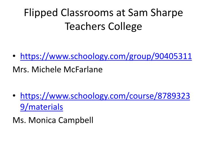 Flipped Classrooms at Sam Sharpe Teachers College