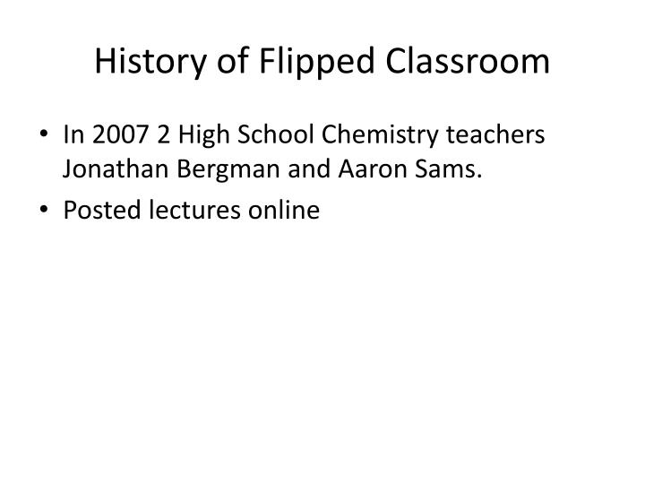 History of Flipped Classroom